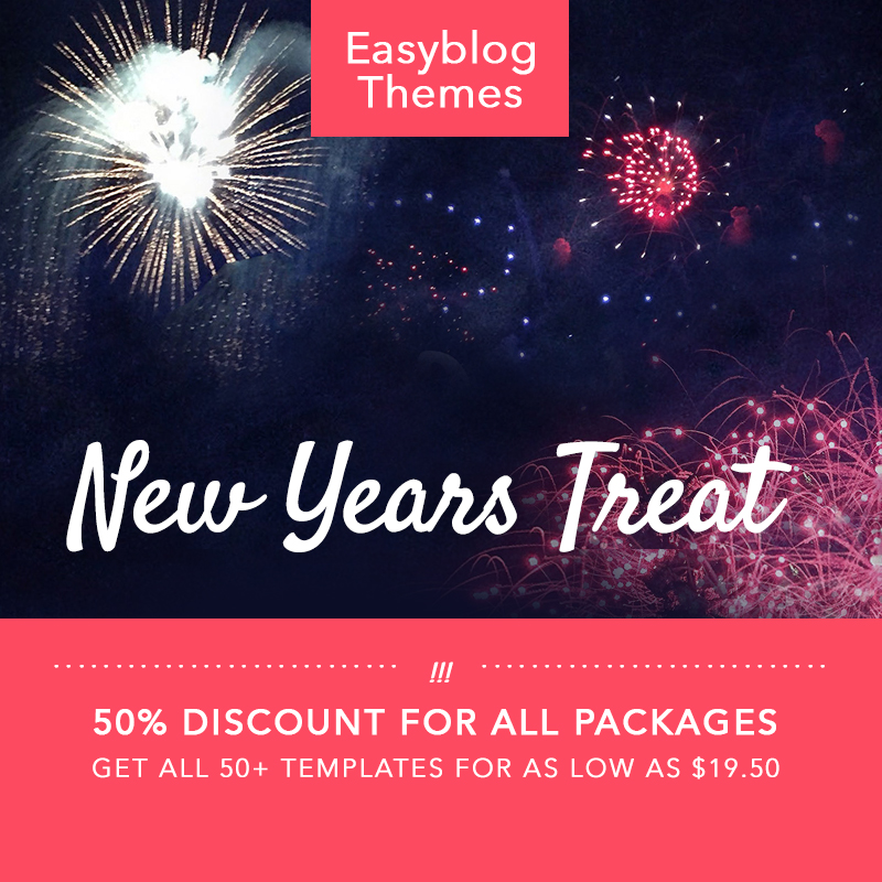 heres the easyblog themes super big new years treat